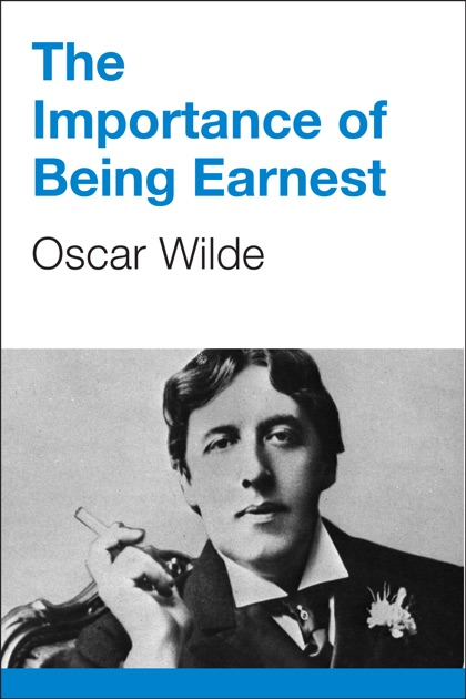 a review of oscar wildes book importance of being earnest Ccording to george sampson in the concise cambridge history of english literature (1961), the importance of being earnest is one of the two best comedies written.