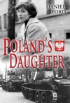 Polands Daughter How I Met Basia Hitchhiked To Italy And Learned About Love War And Exile