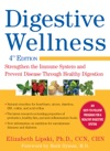 Digestive Wellness Strengthen The Immune System And Prevent Disease Through Healthy Digestion Fourth Edition