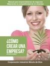 Cmo Crear Una Empresa De La Idea A La Empresa
