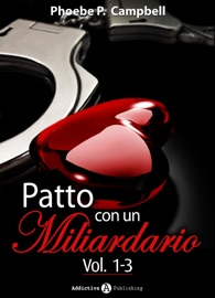 PATTO CON UN MILIARDARIO, VOL. 1-3