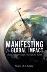 Manifesting For Global Impact