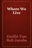 Emilie Van Beil Jacobs - Where We Live artwork