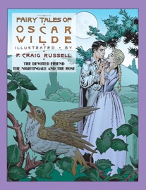 DOWNLOAD OF FAIRY TALES OF OSCAR WILDE: THE DEVOTED FRIEND, THE NIGHTINGALE AND THE ROSE PDF EBOOK
