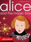 Alice And The Magic Box