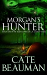 Morgans Hunter Book One In The Bodyguards Of LA County Series