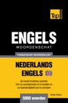 Thematische Woordenschat Nederlands-Brits-Engels 5000 Woorden