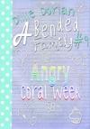 Angry Coral Week