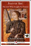 Joan Of Arc The Girl Who Fought For France Educational Version