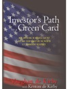 The Investors Path To A Green Card