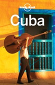 Cuba Travel Guide - Lonely Planet Cover Art