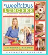 Weelicious Lunches Enhanced Edition