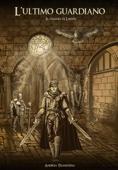 L'ultimo guardiano, il viaggio di Lerion