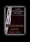 Winterfair Gifts Vorkosigan Saga