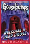 Classic Goosebumps 13 Welcome To Dead House