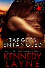 TARGETS ENTANGLED (RED STARR, BOOK TWO)