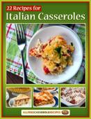 22 Recipes for Italian Casseroles