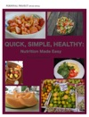 Quick Simple Healthy Nutrition Made Easy