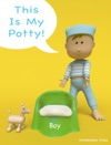 This Is My Potty Boy