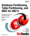 Database Partitioning Table Partitioning And MDC For DB2 9