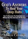 Gods Answers To Heal Your Deep Hurts
