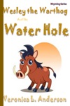 Wesley The Warthog And The Water Hole
