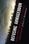 Defusing Armageddon Inside NEST Americas Secret Nuclear Bomb Squad