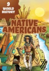 World History In Twelve Hops 9 Native Americans
