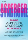 Finding Asperger Syndrome In The Family Second Edition