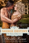 Savage Destiny The Hearts Of Liberty Series Book 1