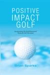 Positive Impact Golf