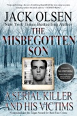 The Misbegotten Son - Jack Olsen & Katherine Ramsland Cover Art