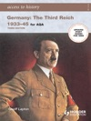Access To History Germany The Third Reich 1933-1945 For AQA 3rd Edition