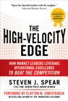The High-Velocity Edge How Market Leaders Leverage Operational Excellence To Beat The Competition