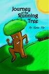 Journey Of The Running Tree