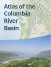 Atlas Of The Columbia River Basin