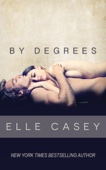 Elle Casey - By Degrees  artwork