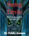 Seeing Devils An IPMA Adventure For Halloween 2013