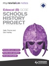 My Revision Notes Edexcel B GCSE Schools History Project