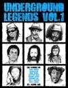 Underground Legends Vol 1