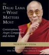 The Dalai Lama On What Matters Most