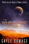 The Whispering Tombs Quality Times 1
