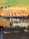 Adventures Of Huckleberry Finn - With Audio Book