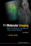 Molecular Imaging Basic Principles And Applications In Biomedical Research 2nd Edition