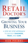 The Retail Doctors Guide To Growing Your Business