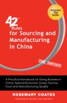 42 Rules For Sourcing And Manufacturing In China 2nd Edition