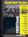 The Small Unit Tactics SMARTbook 2nd Rev Ed