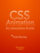 CSS Animation: An Interactive Guide