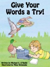 Give Your Words A Try