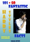 101  50 Fantastic Harry Styles Facts